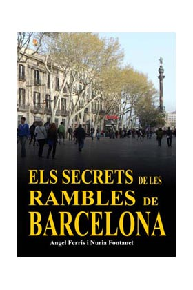 ELS SECRETS DE LES RAMBLES DE BARCELONA (CATALAN)