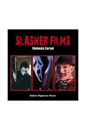 SLASHER FILMS. VIOLENCIA CARNAL