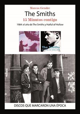 THE SMITHS. 15 MINUTOS CONTIGO