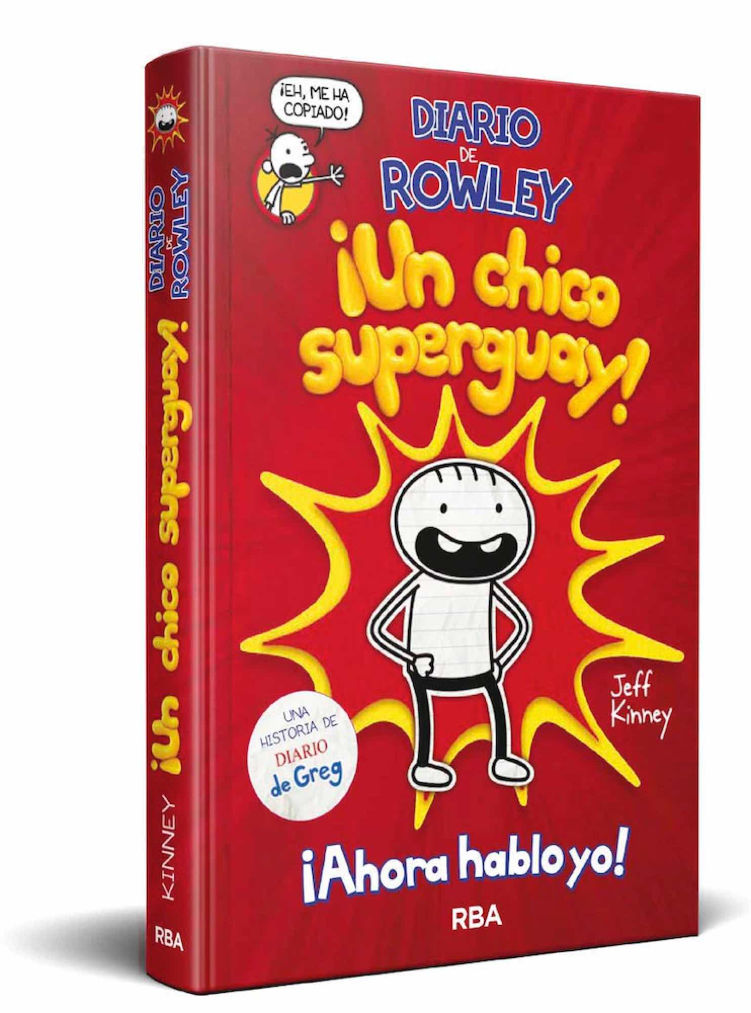DIARIO DE ROWLEY. ¡UN CHICO SUPERGUAY!