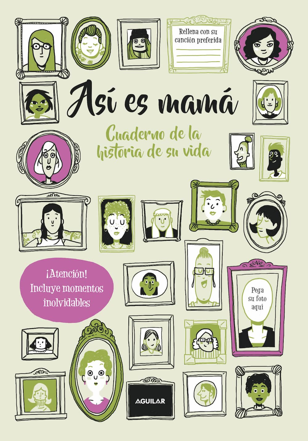 ASI ES MAMA. CUADERNO DE LA HISTORIA DE SU VIDA
