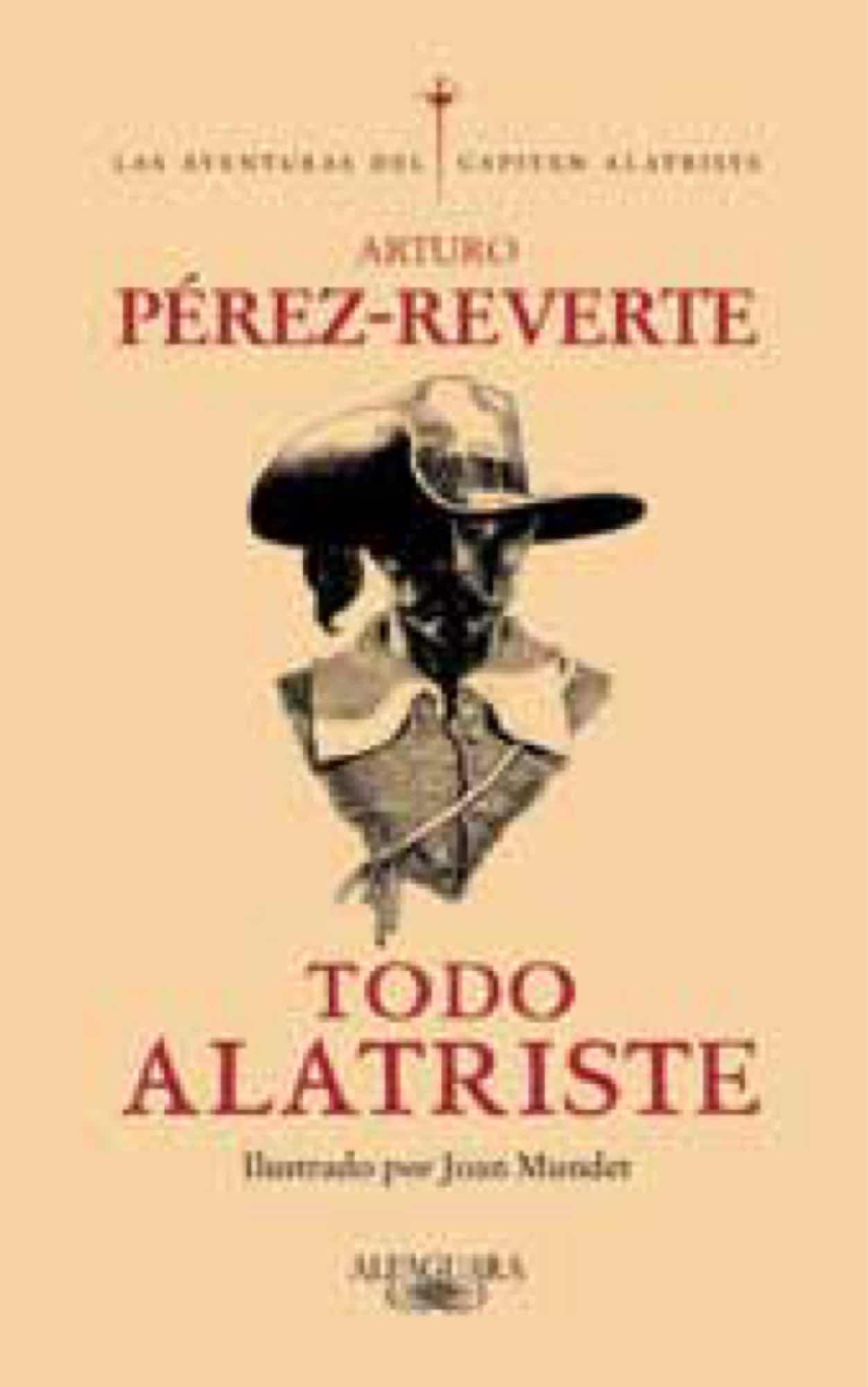 TODO ALATRISTE (EDICION ESPECIAL)