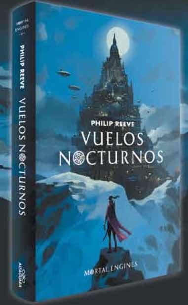 VUELOS NOCTURNOS (MAQUINAS MORTALES 05)