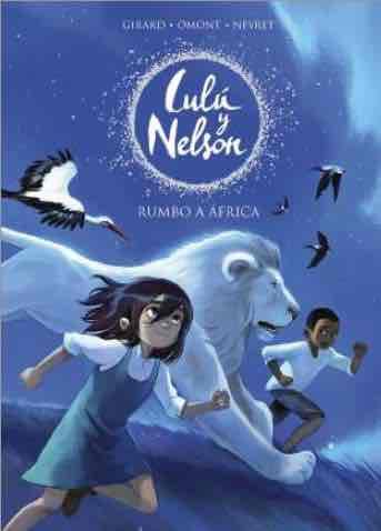 LULU Y NELSON. RUMBO A AFRICA