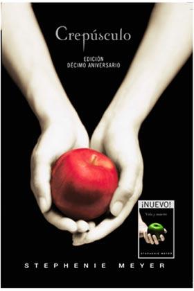 CREPUSCULO. EDICION ESPECIAL DECIMO ANIVERSARIO (VIDA Y MUERTE)