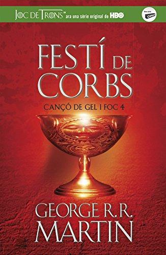 FESTI DE CORBS  (CANÇÓ DE GEL I FOC 4) (CATALAN)