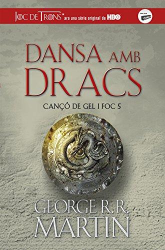 DANSA AMB DRACS  (CANÇÓ DE GEL I FOC 5) (CATALAN)