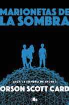 MARIONETAS DE LA SOMBRA (LA SOMBRA DE ENDER 3) (B DE BOLSILLO)