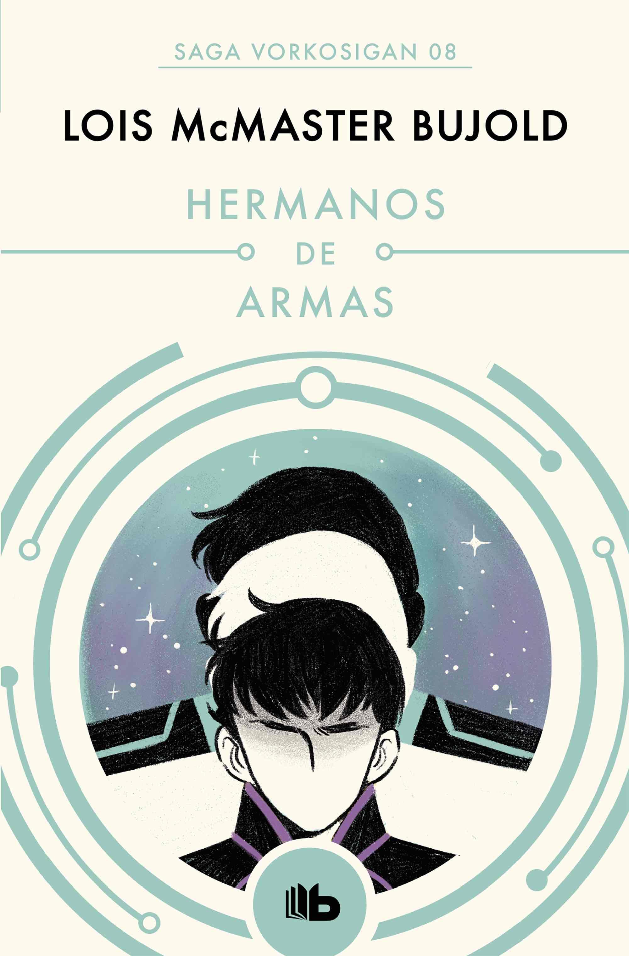 HERMANOS DE ARMAS  (SAGA VORKOSIGAN 5) (B DE BOLSILLO)