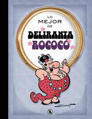 LO MEJOR DE DELIRANTA ROCOCO
