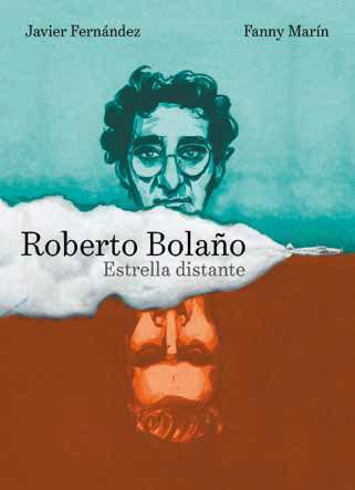 ROBERTO BOLAÑO. ESTRELLA DISTANTE