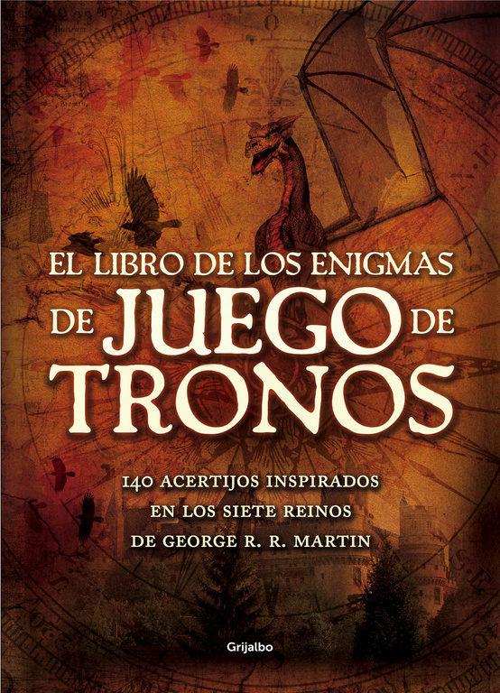 """EL LIBRO DE LOS ENIGMAS DE """"JUEGO DE TRONOS"""""""