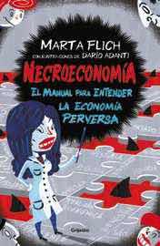 NECROECONOMIA. EL MANUAL PARA ENTENDER LA ECONOMIA PERVERSA
