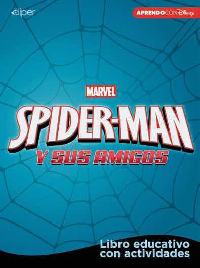 SPIDER-MAN Y SUS AMIGOS. CUADERNO DE ACTIVIDADES