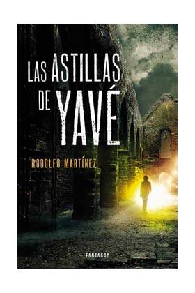 LAS ASTILLAS DE YAVE