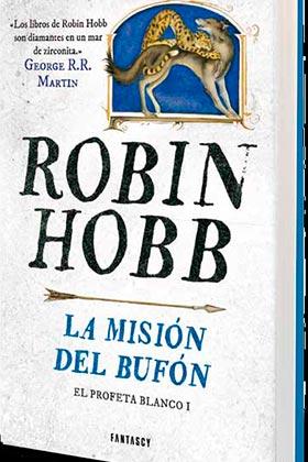 LA MISION DEL BUFON (EL PROFETA BLANCO 1)