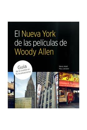 EL NUEVA YORK DE WOODY ALLEN