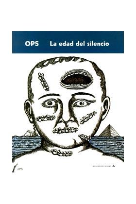 OPS. LA EDAD DEL SILENCIO