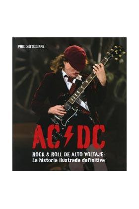 AC/ DC. ROCK & ROLL DE ALTO VOLTAJE