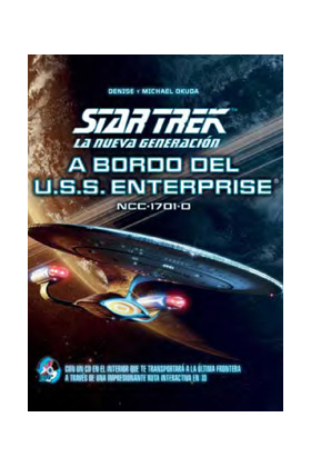 STAR TREK. LA NUEVA GENERACION (+ CD A BORDO DEL U.S.S. ENTERPRISE)