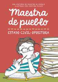 MAESTRA DE PUEBLO, ESTADO CIVIL: OPOSITORA