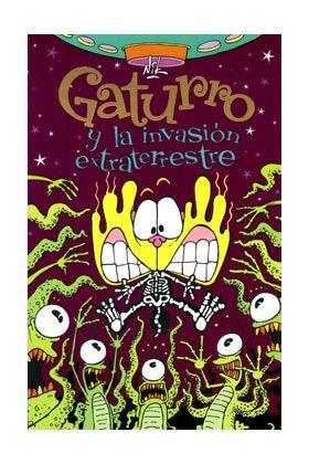 GATURRO Y LA INVASION EXTRATERRESTRE