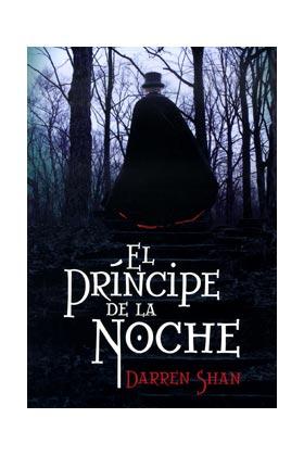 EL PRINCIPE DE LA NOCHE (EL CIRCO DE LOS EXTRAÑOS 03)