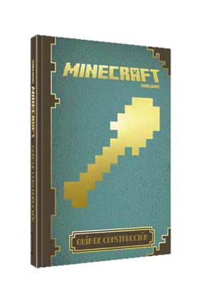 MINECRAFT. GUIA DE CONSTRUCCION