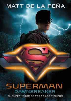 SUPERMAN. DAWNBREAKER