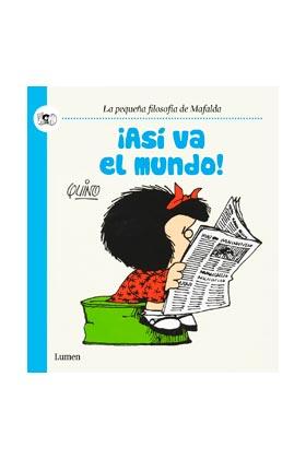 MAFALDA. ¡ASI VA EL MUNDO!  (COMIC)