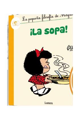 MAFALDA. ¡LA SOPA!  (COMIC)
