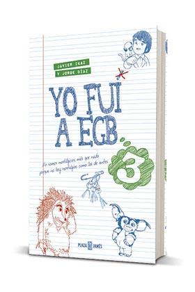YO FUI A EGB VOL. 3