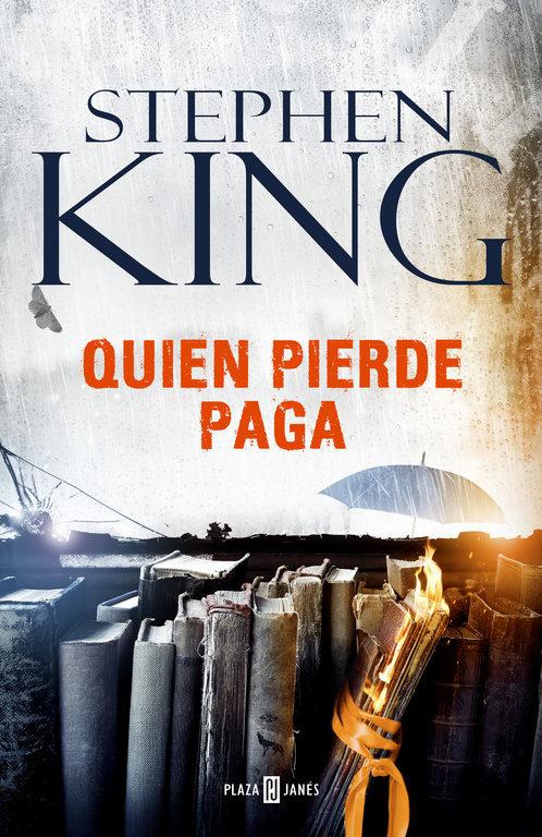 QUIEN PIERDE PAGA (STEPHEN KING)