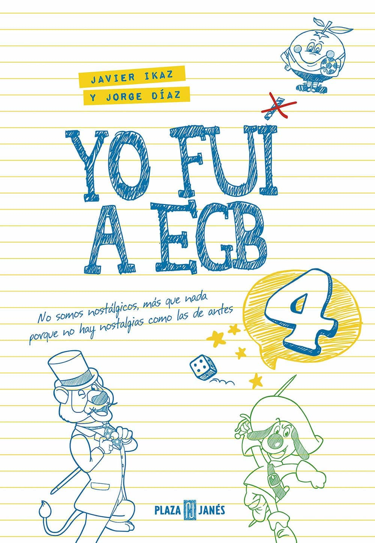 YO FUI A EGB VOL. 4