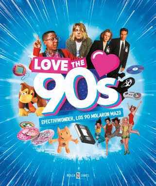 LOVE THE 90s: EFECTIVIWONDER, LOS 90 MOLARON MAZO