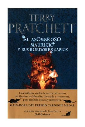 EL ASOMBROSO MAURICIO Y SUS ROEDORES SABIOS (TERRY PRATCHETT) MUNDODISCO 30