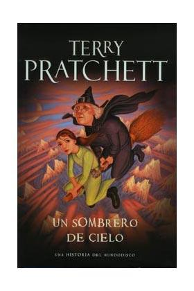 UN SOMBRERO DE CIELO (TERRY PRATCHETT) MUNDODISCO 32
