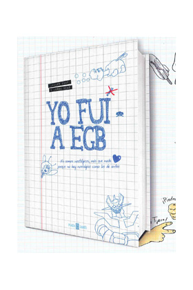 YO FUI A EGB VOL. 1