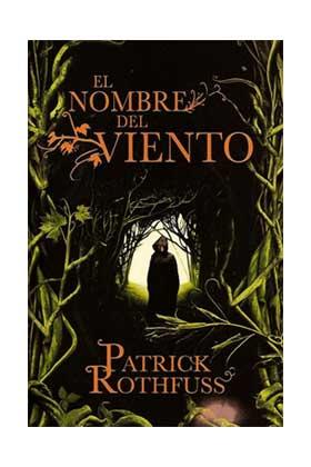 EL NOMBRE DEL VIENTO (PATRICK ROTHFUSS) (CARTONE)