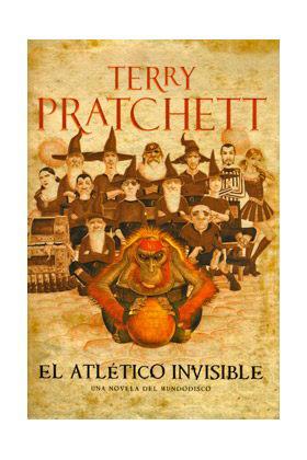 EL ATLETICO INVISIBLE (TERRY PRATCHETT) MUNDODISCO 37