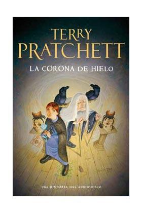 LA CORONA DE HIELO  (TERRY PRATCHETT) MUNDODISCO 38