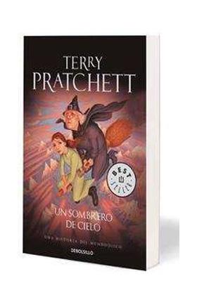UN SOMBRERO DE CIELO  (TERRY PRATCHETT) (DEBOLSILLO)