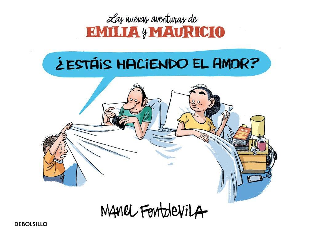 ¿ESTAS HACIENDO EL AMOR? (LAS NUEVAS AVENTURAS DE EMILIA Y MAURICIO) (COMIC)