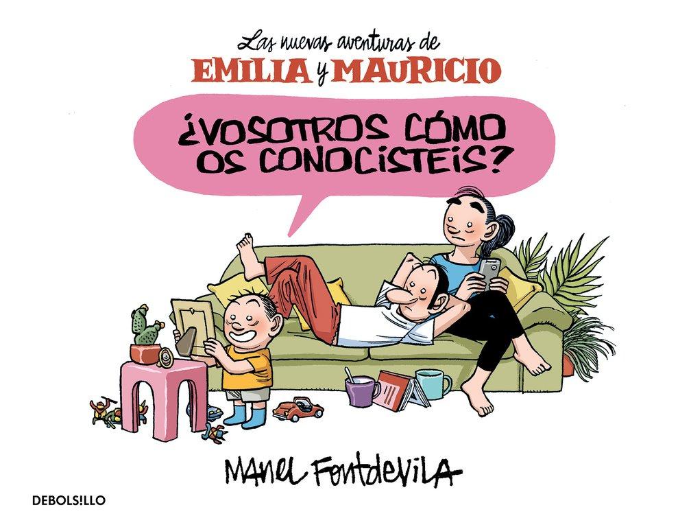 ¿VOSOTROS COMO OS CONOCISTEIS? (LAS NUEVAS AVENTURAS DE EMILIA Y MAURICIO) (COMIC)