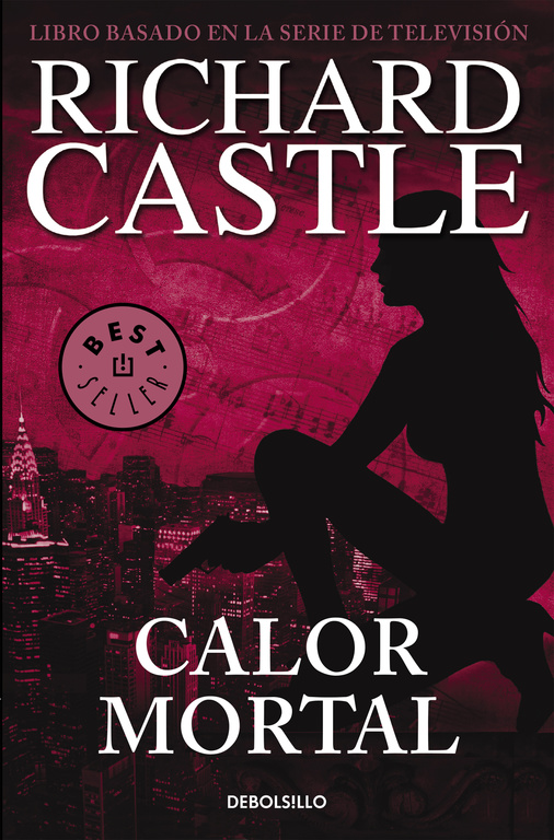 CALOR MORTAL  (RICHARD CASTLE) (DEBOLSILLO)