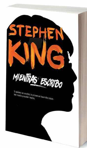 MIENTRAS ESCRIBO (STEPHEN KING)