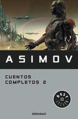 ASIMOV. CUENTOS COMPLETOS 2