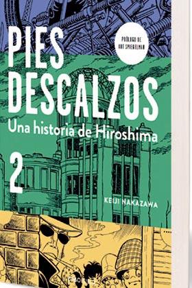 PIES DESCALZOS. 02 UNA HISTORIA DE HIROSHIMA (DEBOLSILLO)