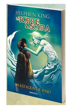 LA TORRE OSCURA 09. LA ESTACION DE PASO (COMIC) (DEBOLSILLO)