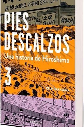 PIES DESCALZOS. 03 UNA HISTORIA DE HIROSHIMA (DEBOLSILLO)